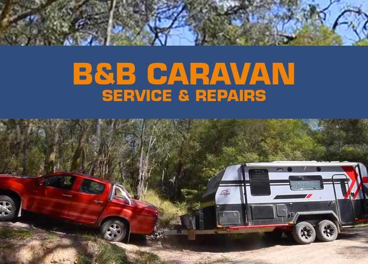 B & B Caravan Service and Repairs