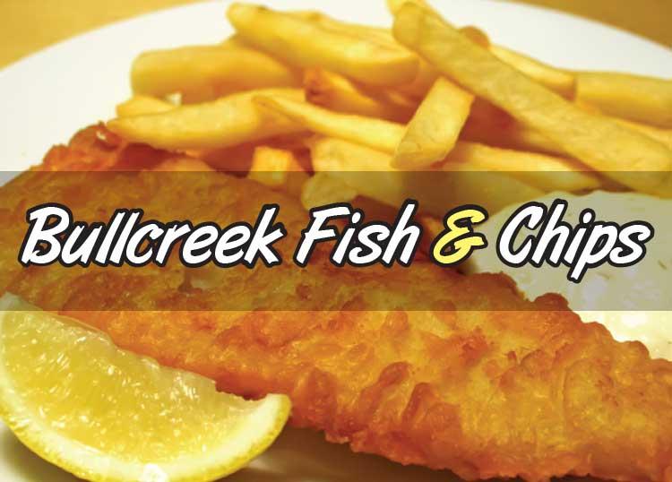Bullcreek Fish & Chips