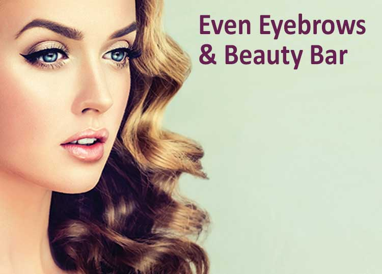 Even Eyebrows & Beauty Bar
