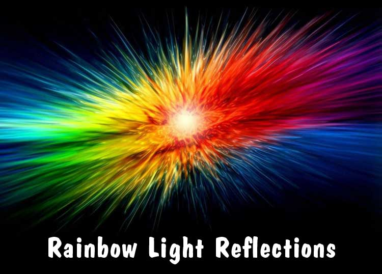 Rainbow Light Reflections