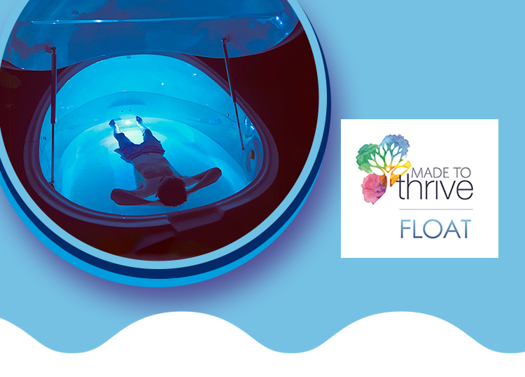 Made To Thrive Float